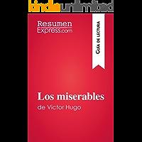 Los miserables de Victor Hugo (Guía de lectura):