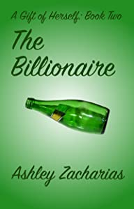The Billionaire (A Gift of Herself Book 2)