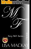 M. F. (Sexy M.F. Book 1)