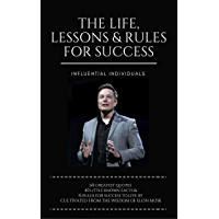 Elon Musk: The Life, Lessons & Rules For Success (English Edition)