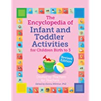 The Encyclopedia of Infant and Toddler Activities, Revised