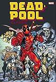 Deadpool Classic Omnibus Vol. 1 (Marvel Omnibus: Deadpool Classic)