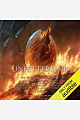 Unfettered III: New Tales by Masters of Fantasy Audible Audiobook