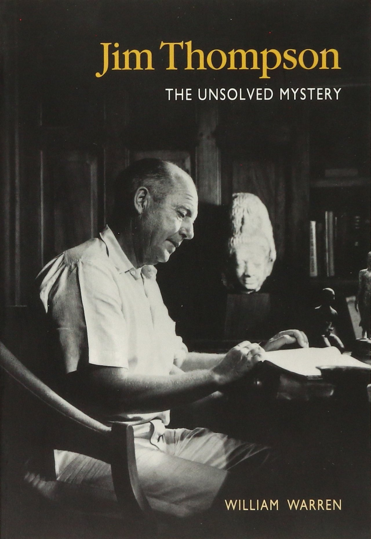 Jim Thompson:the Unsolved Myst: William Warren: 9789813018822: Amazon:  Books