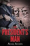The President's Man: Aaron Hardy Omnibus Volume 1-3