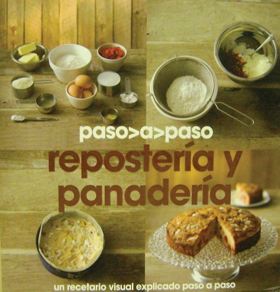 Repostería y panadería (Spanish Edition): Parragon Books: 9781445404776: Amazon.com: Books