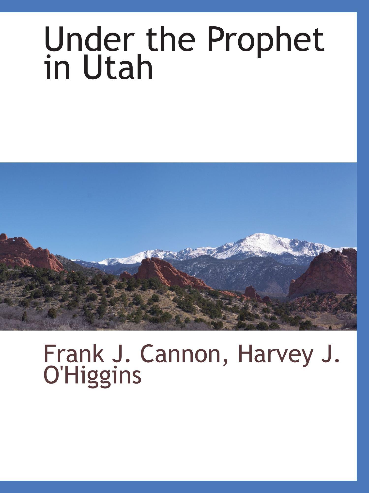 Download Under the Prophet in Utah pdf epub