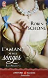 Les anges, Tome 1 : L'amant de mes songes