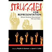 Struggles for Representation: African American Documentary Film and Video