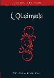 Queimada (Série House of Night)