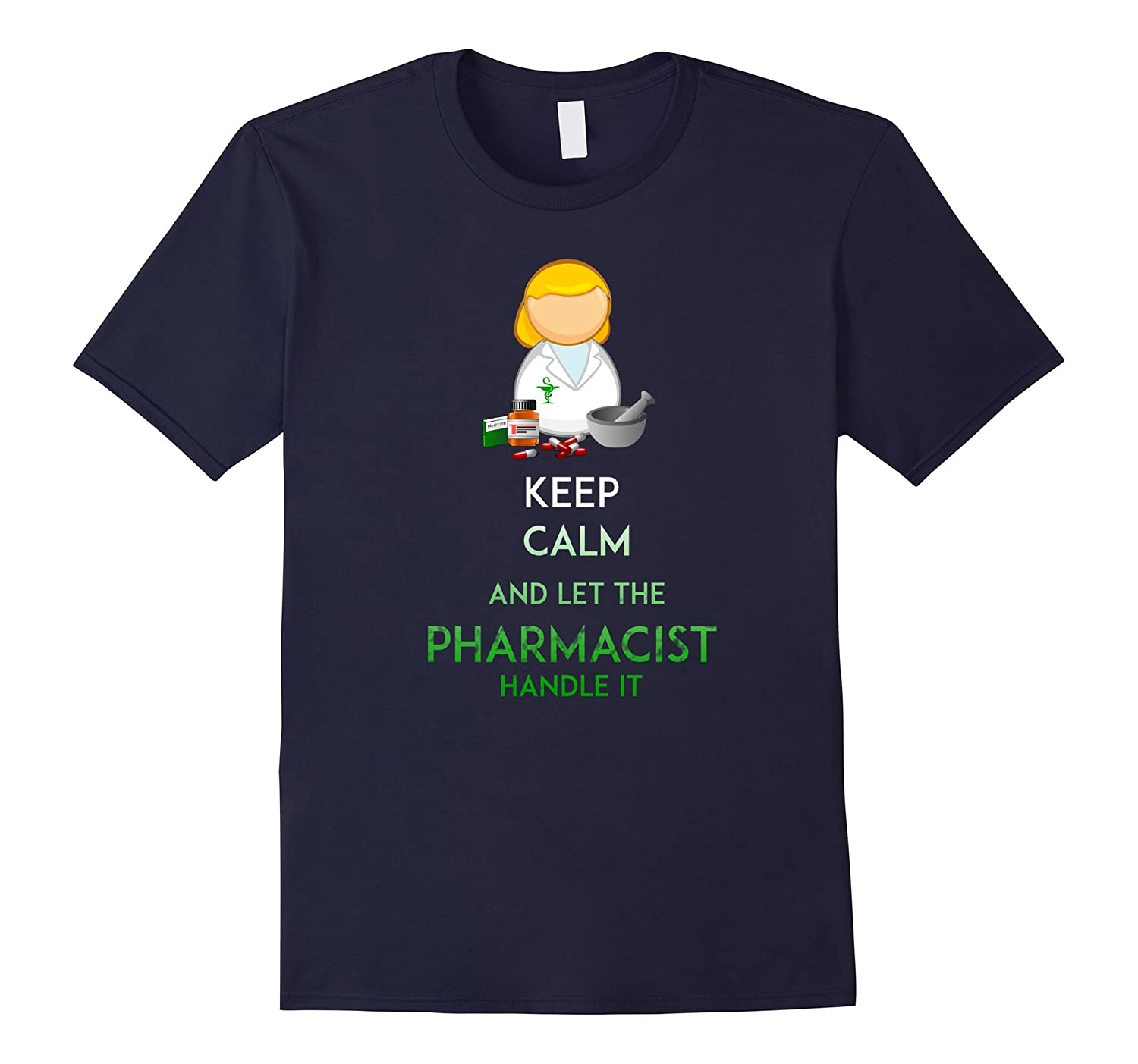 Pharmacist T-shirt - Keep calm and let the pharmacist handle-TD