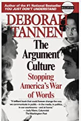The Argument Culture: Stopping America's War of Words Paperback