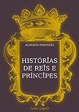 Histórias de Reis e Príncipes