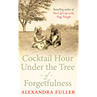 Cocktail Hour Under the Tree of Forgetfulness (English Edition)