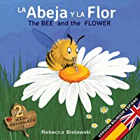 La Abeja Y La Flor - The Bee And The Flower:
