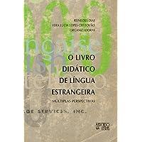 O Livro Didático de Língua Estrangeira: Múltiplas Perspectivas