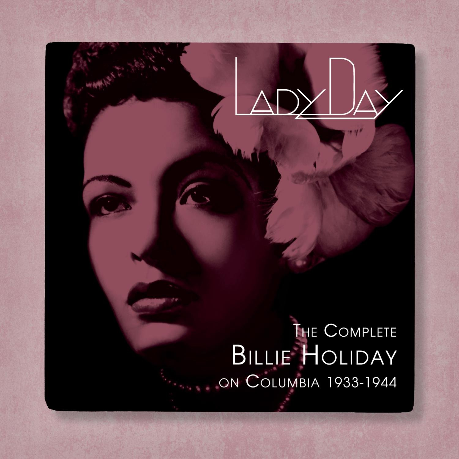 Lady Day: The Complete Billie Holiday on Columbia - 1933-1944