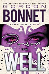Poison the Well (Snowe Agency) Paperback