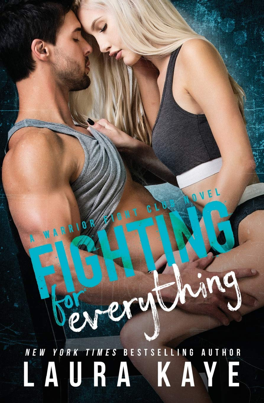 Download Fighting for Everything (Warrior Fight Club) pdf epub