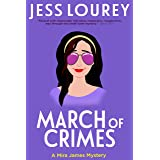 March of Crimes (A Mira James Mystery Book 11)