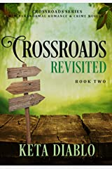 Crossroads Revisited, Book 2 Kindle Edition