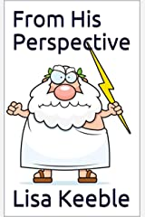 From His Perspective Kindle Edition