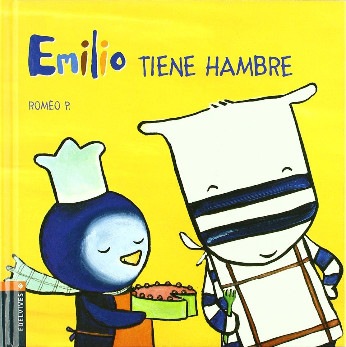 Emilio tiene hambre/ Emilio's Hungry (Emilio y Lilu/ Emilio and Lilu) (Spanish Edition) PDF