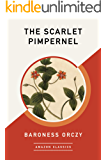 The Scarlet Pimpernel (AmazonClassics Edition)