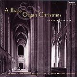 A Brass & Organ Christmas / Fenstermaker, Bay Brass, Krehbiel