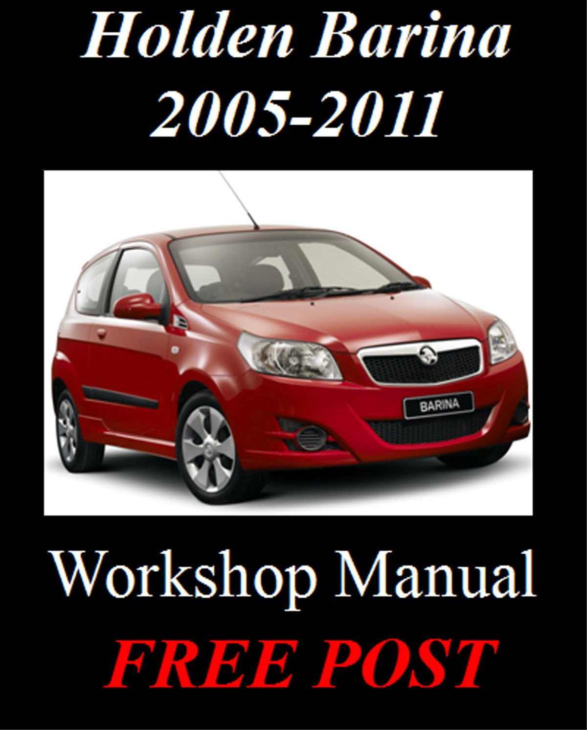 Holden Barina TK 2005-2011 1.6, 1.2, 1.4, 1.5 Workshop Repair Manual ON CD:  Amazon.com.au: Kitchen