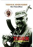 Memories of Tiger (Hunting Veerappan)