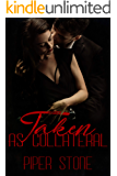 Taken as Collateral: A Dark Mafia Romance (Mafia Masters Book 2)