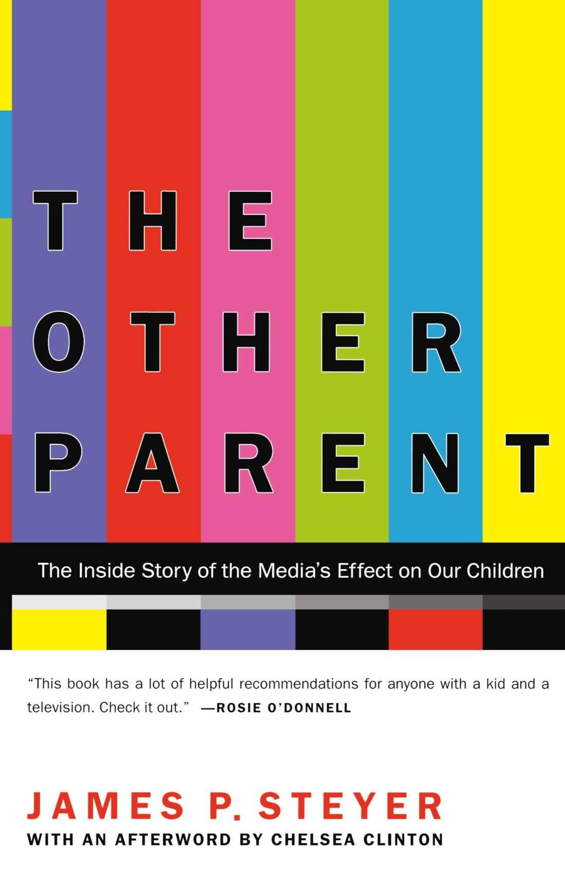 The Other Parent: The Inside Story of the Media's Effect on Our Children PDF