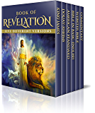 Book of Revelation - Enhanced E-Book Edition (Illustrated. Includes 5 Different Versions, Matthew Henry Commentary…