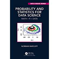 Probability and Statistics for Data Science: Math + R + Data (Chapman & Hall/CRC Data Science Series) (English Edition)
