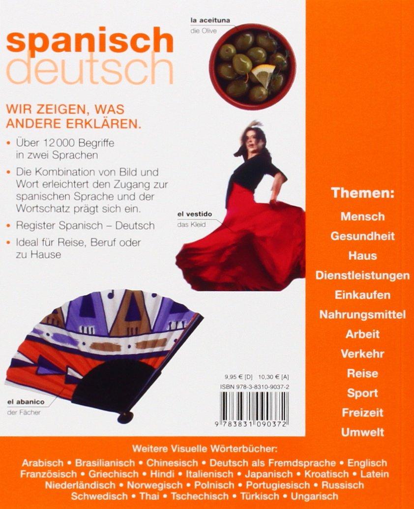 Visuelles Wörterbuch Spanisch / Deutsch: Über 6000 Wörter und ...
