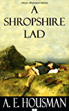 A Shropshire Lad - Classic Illustrated Edition