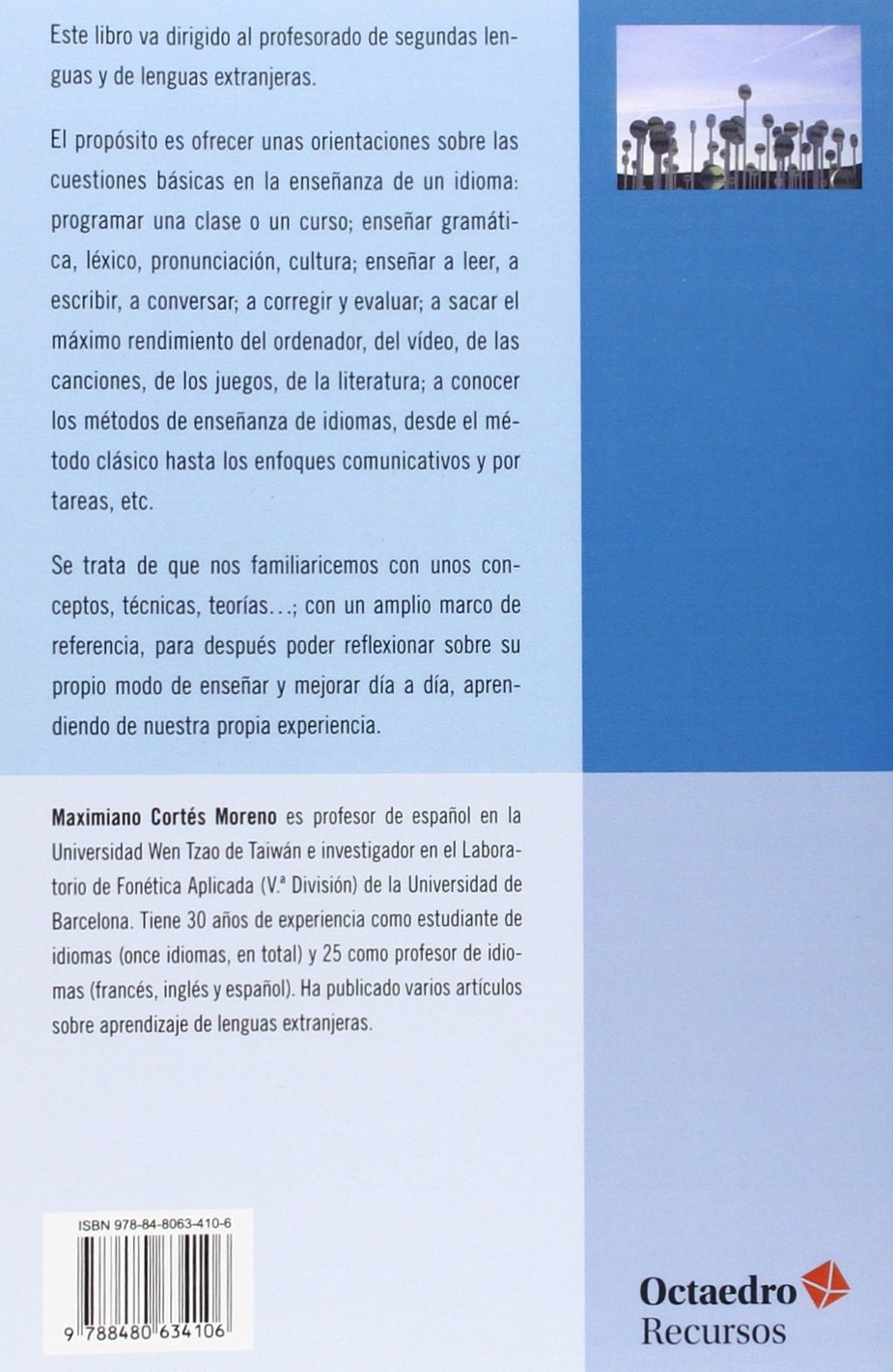 Guía para el profesor de idiomas: Didáctica del español y segundas lenguas Recursos: Amazon.es: Maximiano Cortés Moreno: Libros