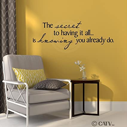 The Secret To Having It All Is Knowing You Already Do - Wall Decor ...