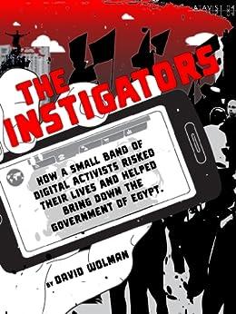 The Instigators (Kindle Single) by [Wolman, David]
