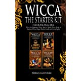 Wicca: The Starter Kit: This Book Includes: Wicca for Beginners, Wicca Book of Spells, Wicca Book of Shadows, Wiccan Magic (H