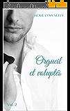 Orgueil et voluptés : Vol.2