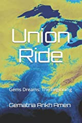 Union Ride: Gem's Dreams The Beginning (Volume 1) Paperback