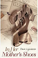 In Her Mother's Shoes Paperback