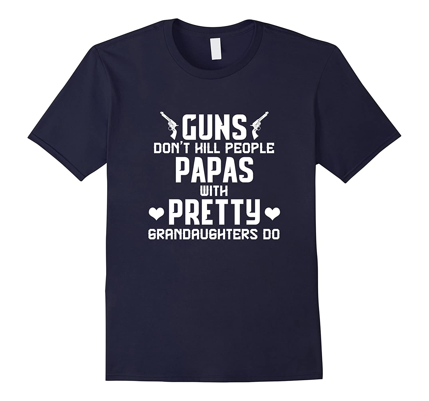 Mens Guns dont kill people papas do daddy grandpa funny t-shirt-TD