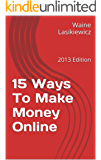 15 Ways To Make Money Online (English Edition)