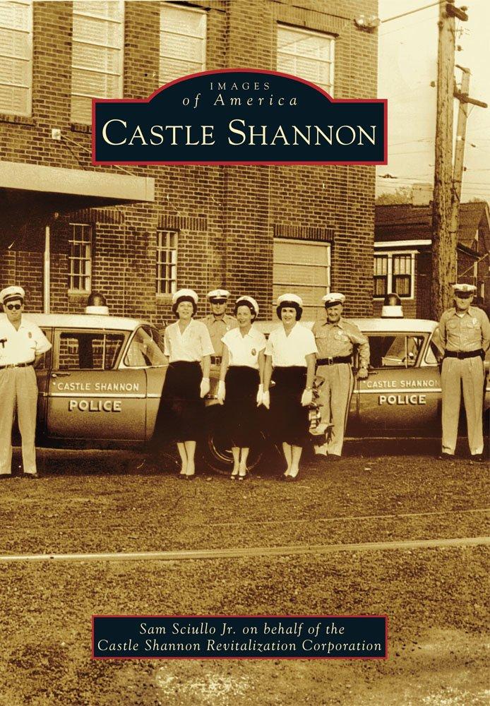 Read Online Castle Shannon (Images of America) pdf epub