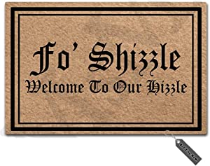 "MsMr Doormat Entrance Floor Mat Fo Shizzle Welcome to Our Hizzle Funny Door Mat Indoor Outdoor Decorative Doormat Non-Woven Fabric Top 23.6""x15.7"""