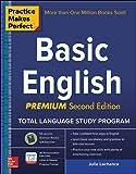 Practice Makes Perfect Basic English, Second Edition: (Beginner) 250 Exercises + 40 Audio Pronunciation Exercises via App (Practice Makes Perfect Series)