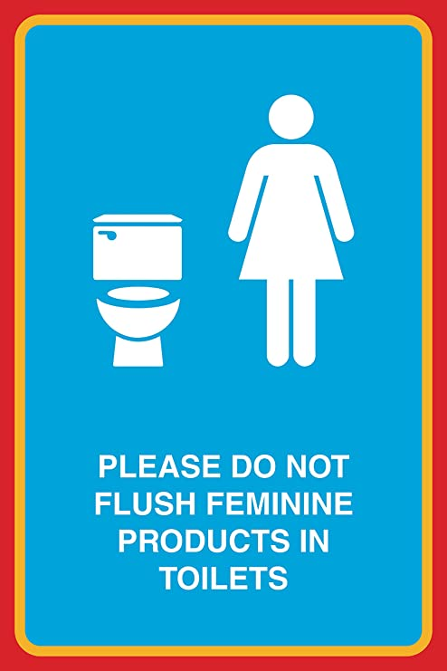Please Do Not Flush Feminine Products In Toilets Print Female Toilet  Picture Bathroom Restroom Office Business Sign